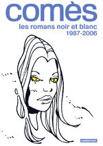 Comès, les romans noir et blanc # 2