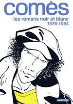 Comès, les romans noir et blanc # 1