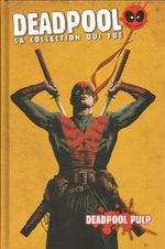 Deadpool - La Collection qui Tue ! # 45