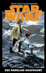 STAR WARS - L'ÉDITION SPÉCIALE : RÉCITS D'UNE GALAXIE LOINTAINE (Altaya) # 30