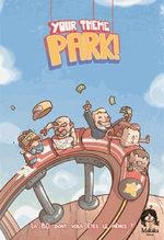 Your Theme Park 0 Produit dérivé