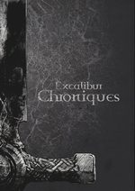 Excalibur - Chroniques 1