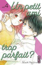 Un petit ami trop parfait ? T.4 Manga