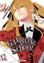 Gambling School # 12