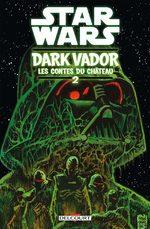 Star Wars - Dark Vador : Les Contes du Château # 2