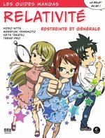 Relativité : Restreinte et générale 1 Guide