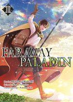 Faraway Paladin # 3