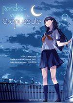 Rendez-vous au crépuscule 1 Manga