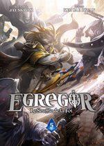 Egregor - Le souffle de la foi # 5