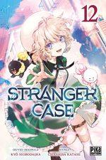 Stranger Case 12