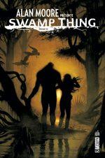 Alan Moore présente Swamp Thing # 3