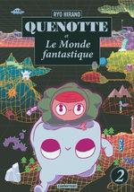 Quenotte et le monde fantastique 2 Manga