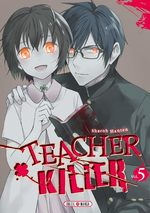Teacher killer # 5