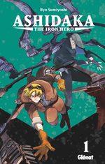 Ashidaka The Iron Hero T.1 Manga