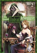 The Unwanted Undead Adventurer 2