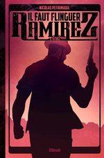 Il faut flinguer Ramirez # 2