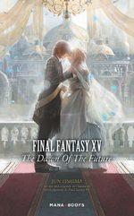 Final Fantasy XV - The dawn of the future 1 Roman
