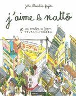 J'aime le natto 1 Livre illustré
