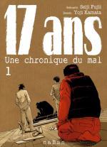 17 Ans - Une Chronique du Mal 1 Manga