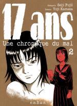 17 Ans - Une Chronique du Mal 2 Manga