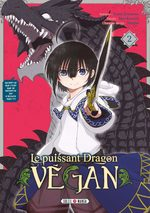 couverture, jaquette Le puissant dragon végan 2