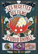 Les Recettes des Films du Studio Ghibli Guide