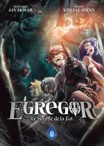 Egregor - Le souffle de la foi # 6