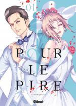 Pour Le Pire T.1 Manga