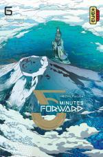 5 minutes forward # 6