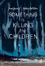 Something Is Killing The Children  # 2