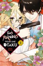 Trois Yakuzas Pour Une Otaku 1