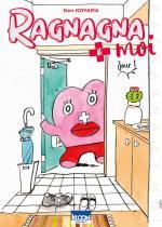 Ragnagna et Moi T.1 Manga