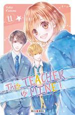 This Teacher is mine ! T.11 Manga
