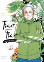 Trait pour trait 5 Manga