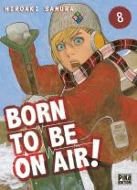 Born to be on air # 8
