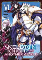 Skeleton Knight in Another World 6 Manga