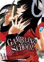 Gambling School # 14