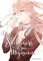 Shikimori n'est pas juste mignonne 1 Manga