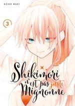 Shikimori n'est pas juste mignonne 3 Manga