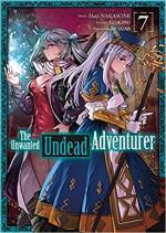 The Unwanted Undead Adventurer # 7