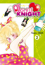 Aishite Knight - Lucile, Amour et Rock'n Roll 2 Manga