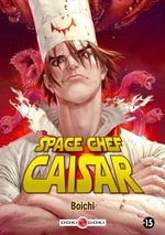 Space Chef Caisar Manga
