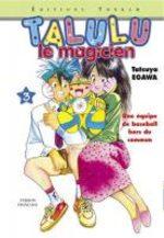Talulu, Le Magicien 3 Manga