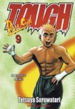 Tough - Dur à cuire 9 Manga