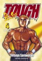 Tough - Dur à cuire 4 Manga