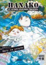 Hanako et autres Légendes Urbaines T.3 Manga