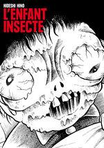 L'Enfant Insecte 1 Manga