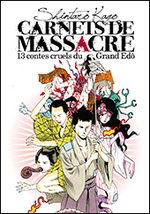 Carnets de Massacre, 13 contes Cruels du Grand Edo 1 Manga