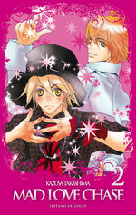 Mad Love Chase T.2 Manga
