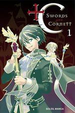 + C Sword and Cornett T.1 Manga